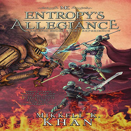 Entropy's Allegiance: An Epic Short Story Experience audiobook cover art