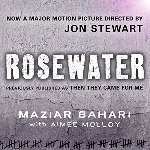 Rosewater - Previously Published as 'Then They Came For Me' audiobook cover art