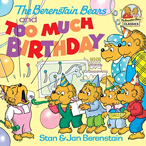 The Berenstain Bears and too Much Birthday (First Time Books(R)) (English Edition)