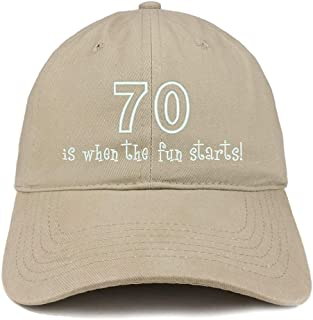 Trendy Apparel Shop 70 is When The Fun Starts Embroidered Cotton Dad Hat