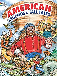American Legends and Tall Tales (Dover Classic Stories Coloring Book)
