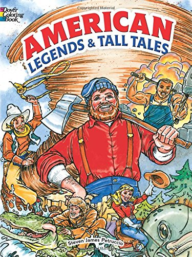 American Legends and Tall Tales Coloring Book (Dover Classic Stories Coloring Book)