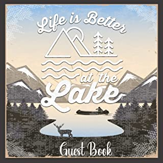 """Life Is Better At The Lak: Guest Book Notebook for Guest House Vacation Rental Lodge - Lake Sign on Old Wood (GB 8.5"""" x 8...."""