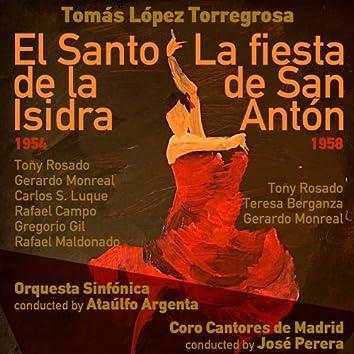 Tomás López Torregrosa: El Santo de la Isidra [Zarzuela en Un Acto] (1954), La fiesta de San Antón [Zarzuela en Un Acto] (1958)