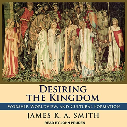 Desiring the Kingdom audiobook cover art