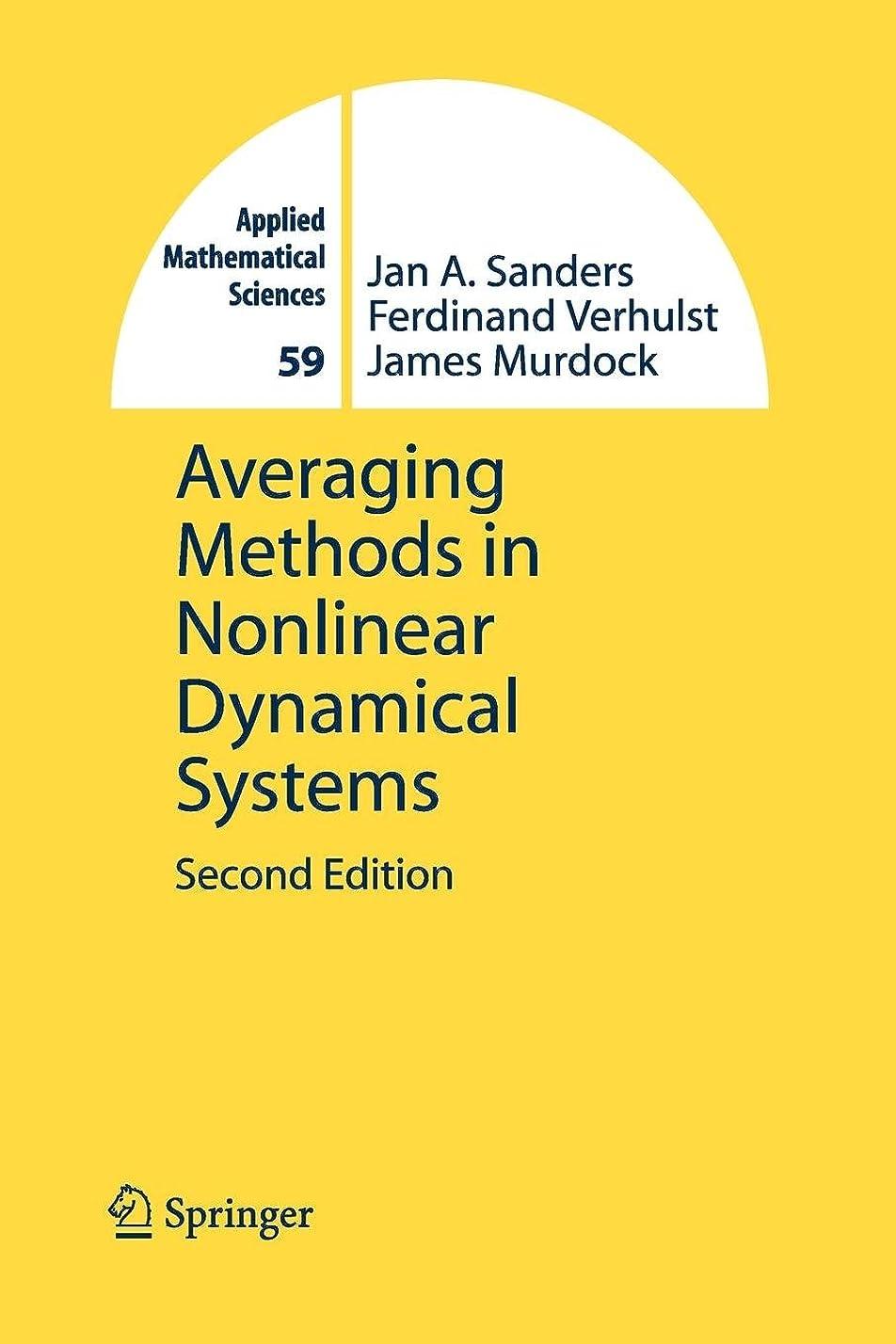 方法論見通し動的Averaging Methods in Nonlinear Dynamical Systems (Applied Mathematical Sciences)
