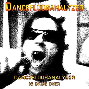 Danceflooranalyzer Is Gameover