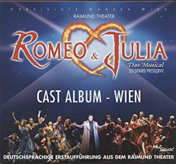 Romeo & Julia - Cast Album Wien