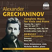 Grechaninov: Complete Music for Viola and Piano by Nicholas Walker