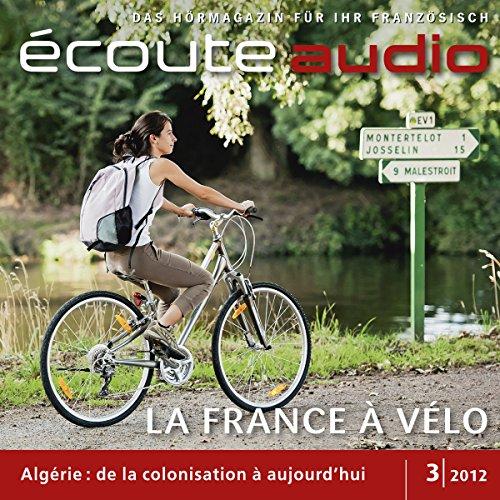 Écoute Audio - La belle France à vélo. 3/2012 cover art