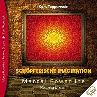 Schöpferische Imagination     Mental Powerline - Relaxing Dream              Autor:                                                                                                                                 Kurt Tepperwein                               Sprecher:                                                                                                                                 Kurt Tepperwein                      Spieldauer: 41 Min.     6 Bewertungen     Gesamt 4,3
