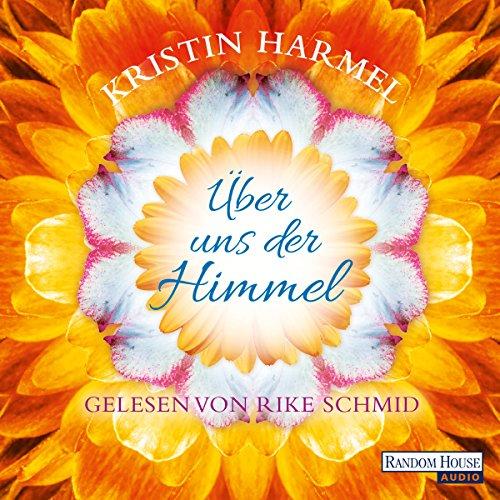 Über uns der Himmel audiobook cover art
