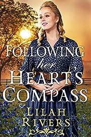 Following her Heart's Compass: An Inspirational Historical Romance Book