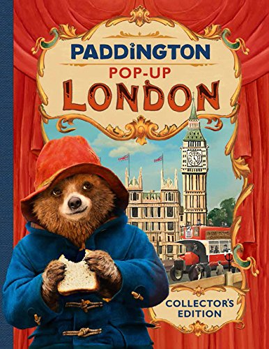 Paddington Pop-Up London: Movie Tie-In: Collector\'s Edition