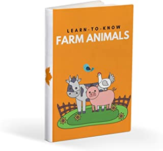 Learn-To-Know Farm Animals: Baby's First Learn-To-Know About Farm Animals. From Cows to Chickens - Kids' Books on Farm Ani...