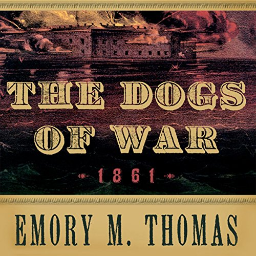 The Dogs of War: 1861 cover art