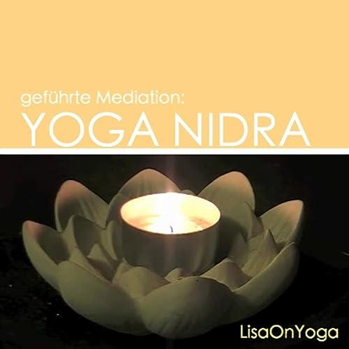 Geführte Meditation: Yoga Nidra kurz (15 Minuten) by ...