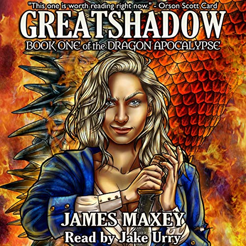 Greatshadow: The Dragon Apocalypse, Book 1