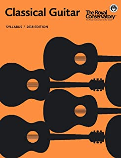S47 - Classical Guitar - Syllabus 2018 Edition - The Royal Conservatory