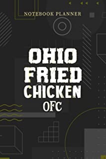 Notebook Planner Ohio Fried Chicken OFC: Planning, Menu, Journal, Over 100 Pages, Financial, Pocket, Personalized, 6x9 inch
