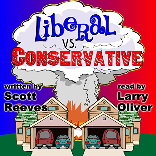 Liberal vs. Conservative audiobook cover art