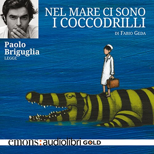 Nel mare ci sono i coccodrilli audiobook cover art
