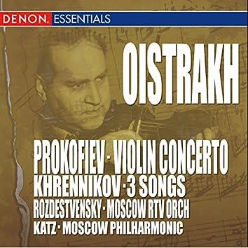 Prokofiev: Concerto No. 1 - Khrennikov: 3 Songs for Violin & Orchestra