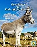 Grundlagen der Esel- und Mulihaltung