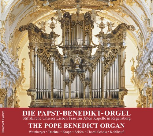 ローマ法王に祝福されたオルガン ~ J.S. バッハ : 前奏曲とフーガ 他 (Die Papst-Benedikt-Orgel | The Pope Benedict Organ / Weinberger , Duchtel , Krapp , Seifen , Choral Schola , Kohlhaufl) [輸入盤]