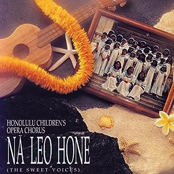 Na Leo Hone (The Sweet Voices)