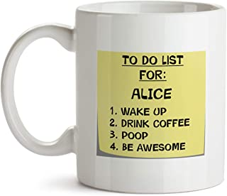 Alice Gift Mug - AA50 To Do List Post It Note Name Coffee Tea Gift Cup For Christmas - Funny Personalized Present For Women Her Coworker Mom Female Friend