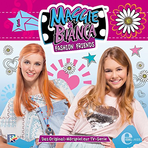 Ein Traum wird wahr: Das Original-Hörspiel zur TV-Serie (Maggie & Bianca 1) Titelbild