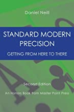 Standard Modern Precision: Getting from here to there