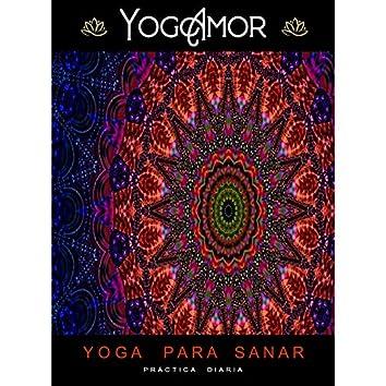 Yoga Para Sanar - Práctica Diaria