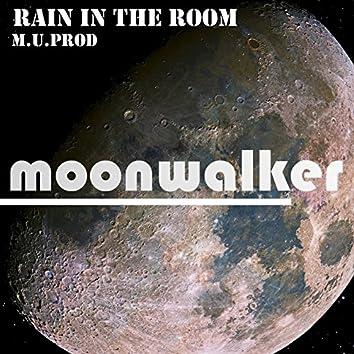 Rain in the Room