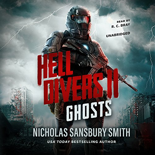 Hell Divers II: Ghosts     The Hell Divers Series, Book 2              By:                                                                                                                                 Nicholas Sansbury Smith                               Narrated by:                                                                                                                                 R. C. Bray                      Length: 8 hrs and 13 mins     10,263 ratings     Overall 4.7