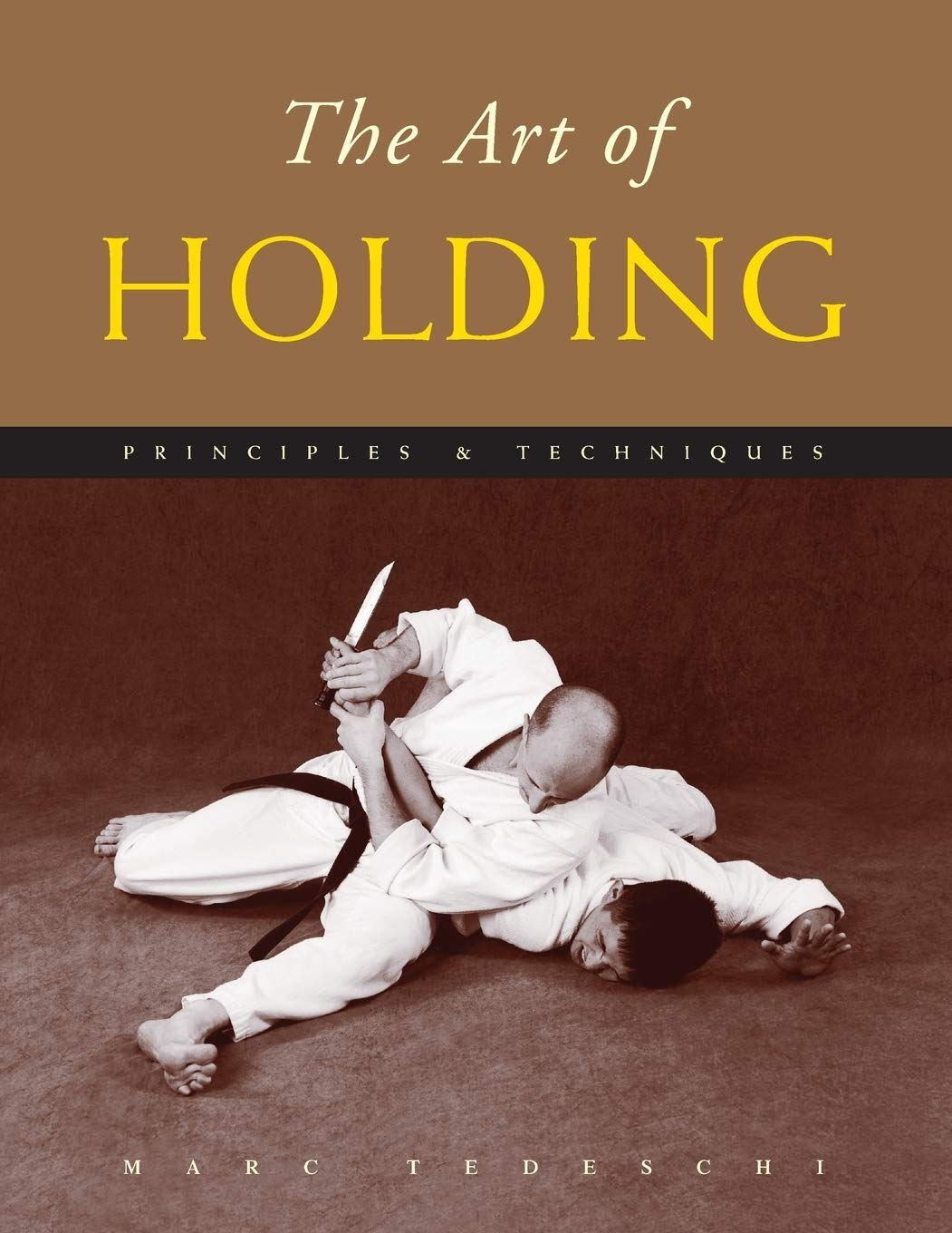 The Art of Holding: Principles & Techniques