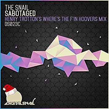 Sabotaged (Henry Trottons Wheres The Hoovers Mix)