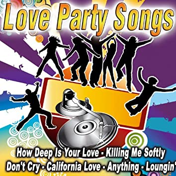 Love Party Songs