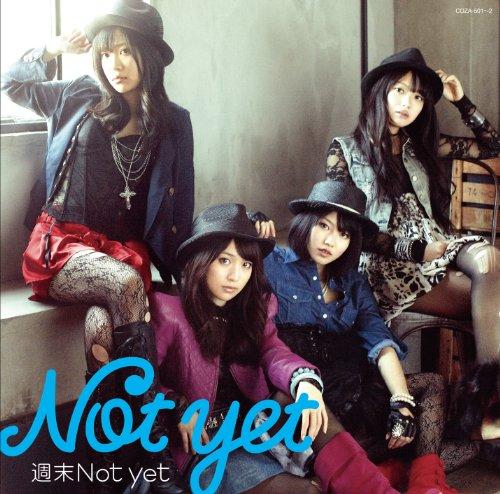 週末Not yet(off vocal ver.)