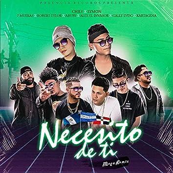 Necesito de Ti (Mega Remix)