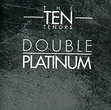 Double Platinum...