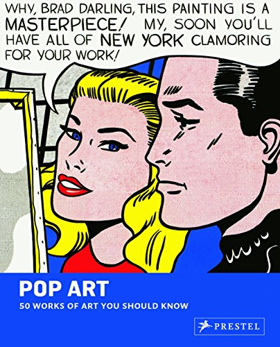 Pop art : 50 works of art you should know.