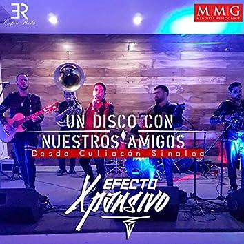 Un Disco Con Nuestros Amigos: Desde Culiacan Sinaloa