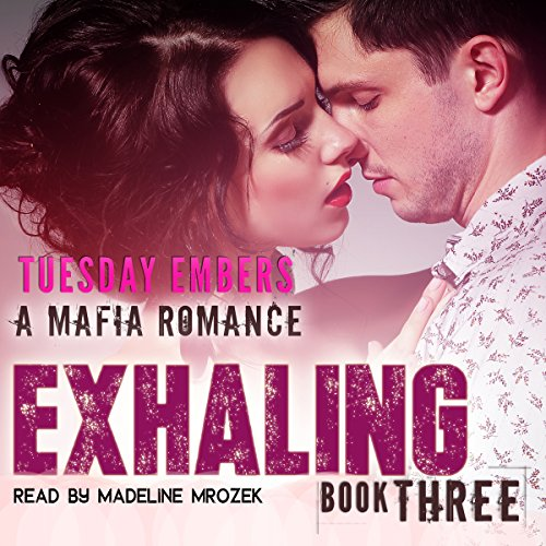Exhaling: A Mafia Romance audiobook cover art
