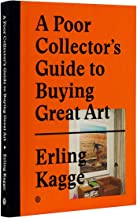 a poor collector's guide to buying art