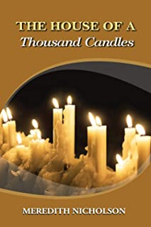 The House of a Thousand Candles: Annotated