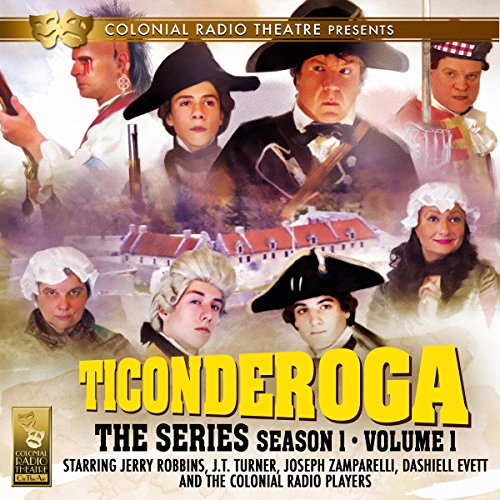 Ticonderoga the Series: Season 1, Vol. 1 audiobook cover art