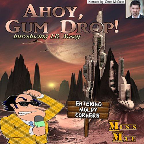 Ahoy Gum Drop! audiobook cover art