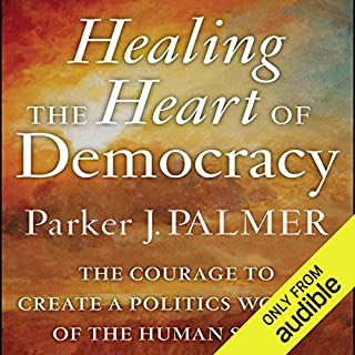 Healing the Heart of Democracy audiobook cover art